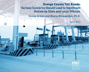 """""""Orange County Toll Roads: Serious Concerns Should Lead to Significant Review by State and Local Officials"""" (cover credit: Pacific Research Institute)"""